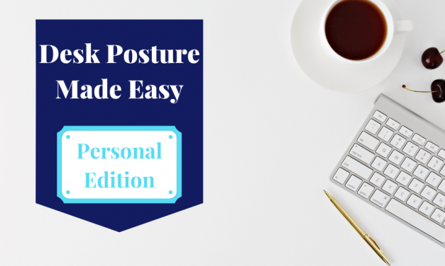 Desk posture made easy – online course