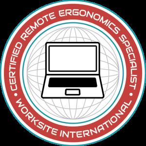 Certified Remote Ergonomics Specialist
